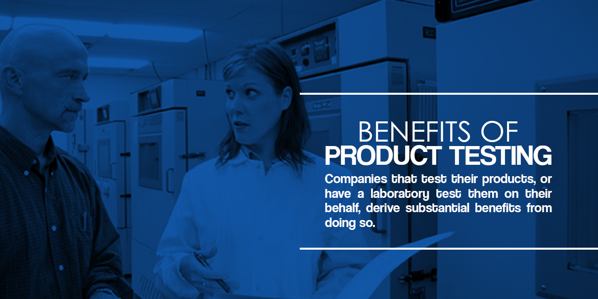 Benefits of Product Testing